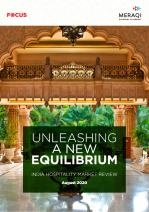 UNLEASHING A NEW EQUILIBRIUM - India Hospitality Report 2020