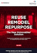 Reuse | Remodel | Repurpose - The new immovables' solution